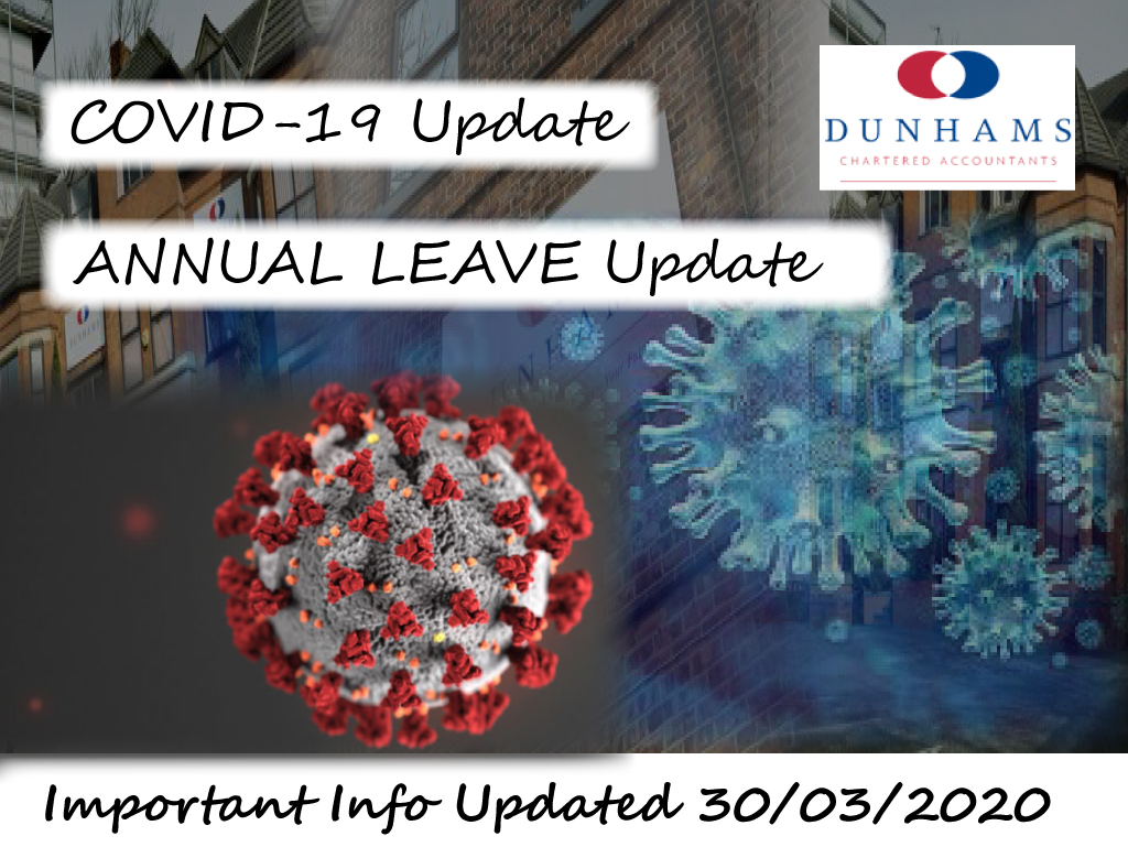 Dunhams Accountants and Financial Service - Updated their Annual Leave Corona-virus Covid-19 Page with the latest Government Information.